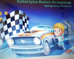 Tłum. Kmieć-Krzewniak Katarzyna